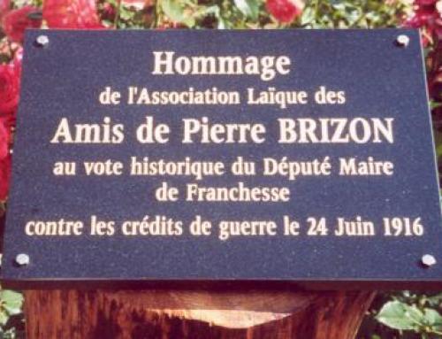 Notre mémoire porte l'avenir : hommage à Pierre Brizon, Franchesse, samedi 10 h.
